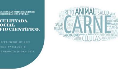 Jornada organizada por ICOVZ en FIGAN 2021: «Carne cultivada: reto social y desafío científico»